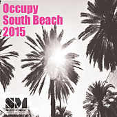 Play & Download Ocuppy South Beach 2015 by Various Artists | Napster
