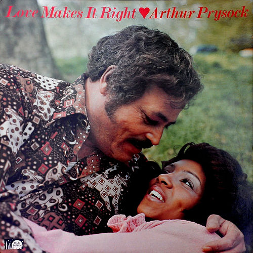 Love Makes It Right by Arthur Prysock