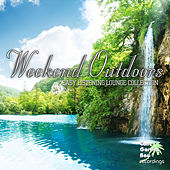 Play & Download Weekend Outdoors - Easy Listening Lounge Collection by Various Artists | Napster