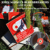 Live In '67 by John Mayall