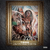 Play & Download Aint No Heaven in the Pen by C-Murder | Napster