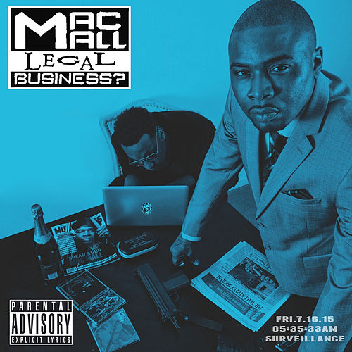 Play & Download Legal Business ? by Mac Mall | Napster