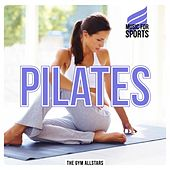 Play & Download Music for Sports: Pilates by The Gym All-Stars | Napster