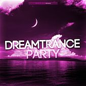 Dreamtrance Party by Various Artists