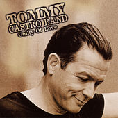 Guilty Of Love by Tommy Castro