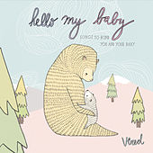 Play & Download Hello My Baby by Vered | Napster