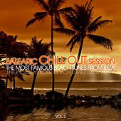 Play & Download Balearic Chill out Session - The Most Famous Beach Tunes from Ibiza, Vol. 2 by Various Artists | Napster