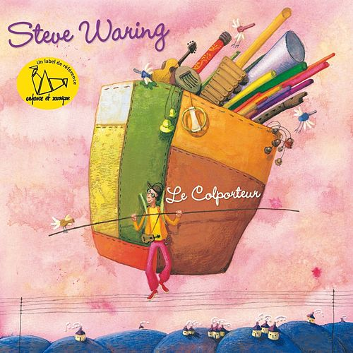 Play & Download Le colporteur by Steve Waring | Napster