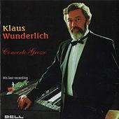 Play & Download Concerto Grosso by Klaus Wunderlich | Napster