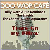 Play & Download Tears On My Pillow (Original Recordings) by Various Artists | Napster