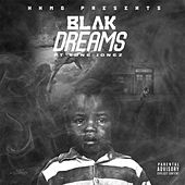 Dreams (feat. Tone Jonez) by Blak