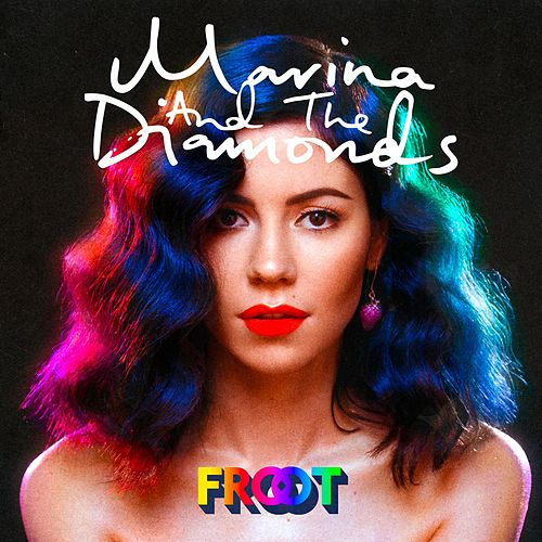 Play & Download Froot by Marina and The Diamonds | Napster