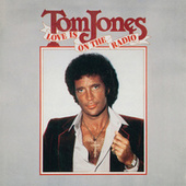 Play & Download Love Is on the Radio by Tom Jones | Napster