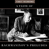 Finest Recordings - A Taste of Rachmaninov's Preludes de Sviatoslav Richter