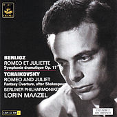 Play & Download Berlioz: Romeo Et Juliette & Tchaikovsky: Romeo and Juliet by Lorin Maazel | Napster