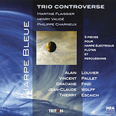 Play & Download Harpe Bleue by Trio Controverse | Napster