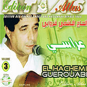 Play & Download Arassi, Vol. 3 by Hachemi Guerouabi | Napster