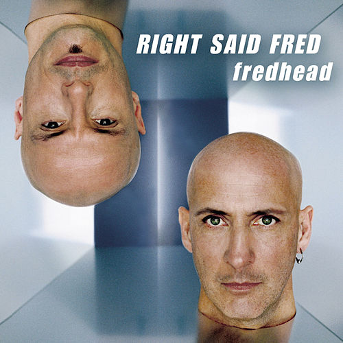 Play & Download Fredhead by Right Said Fred | Napster