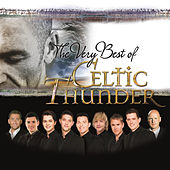 The Very Best of Celtic Thunder by Celtic Thunder