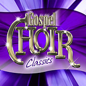 Gospel Choir Classics by Various Artists