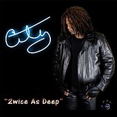 Play & Download 2wice as Deep by CITY | Napster