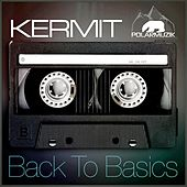 Play & Download Back to Basics by Kermit | Napster