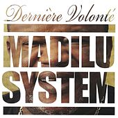 Play & Download Dernière volonté by Madilu System | Napster