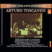 Play & Download Toscanini conducts Berlioz, Verdi, Brahms, Strauss, Saint-Saëns, Grofé by Various Artists | Napster
