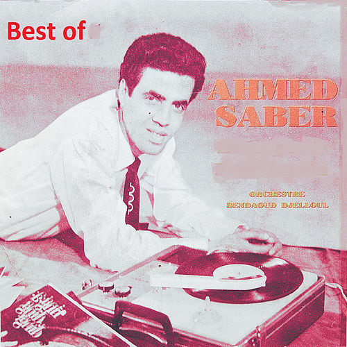 Play & Download Best of by Ahmed Saber | Napster