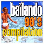 Play & Download Bailando 90's Compilation by Various Artists | Napster