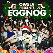Play & Download OWSLA Presents EGGNOG by Various Artists | Napster