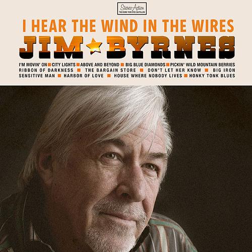 Play & Download I Hear The Wind In The Wires by Jim Byrnes | Napster
