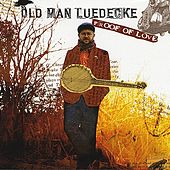 Proof of Love by Old Man Luedecke