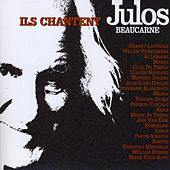 Play & Download Ils chantent Julos Beaucarne by Various Artists | Napster