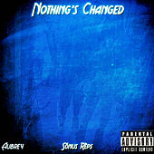 Nothing's Changed by Aubrey