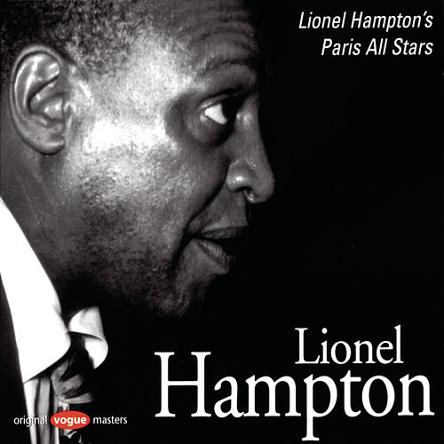 Play & Download Lionel Hampton's Paris All Stars by Lionel Hampton | Napster
