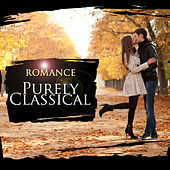 Play & Download Purely Classical: Romance by Various Artists | Napster