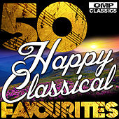 50 Happy Classical Favourites von Various Artists