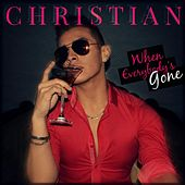 When Everybody's Gone by Christian