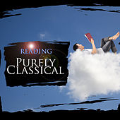 Purely Classical: Reading by Various Artists