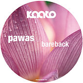 Play & Download Bareback by Pawas | Napster