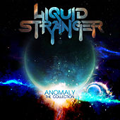 Play & Download Anomaly : The Collection by Liquid Stranger | Napster