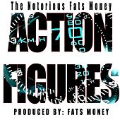 Action Figures by Fats Money