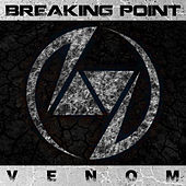 Venom - Single by Breaking Point