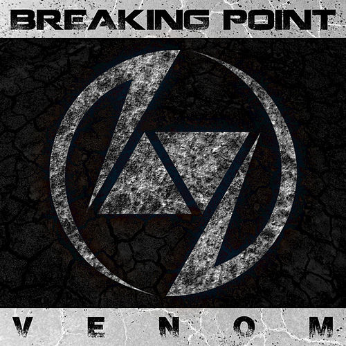 Play & Download Venom - Single by Breaking Point | Napster