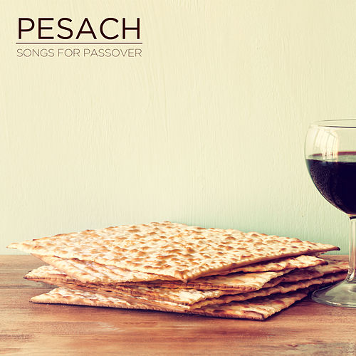 Play & Download Pesach: Songs for Passover by David & The High Spirit | Napster