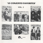 Play & Download 15 Conjunto Favorites, Vol. 2 by Various Artists | Napster