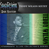 Play & Download Teddy Wilson Sextet by Teddy Wilson | Napster