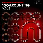 Play & Download Nocturnal Groove Presents: 100 & Counting, Vol. 1 by Various Artists | Napster