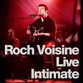 Play & Download Intimate (Live) by Roch Voisine | Napster